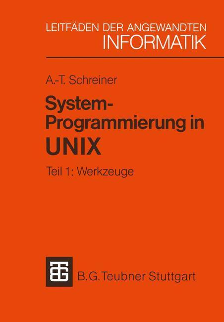 System-Programmierung in UNIX als Buch von Axel...