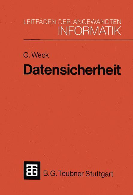 Datensicherheit als Buch von Gerhard Weck