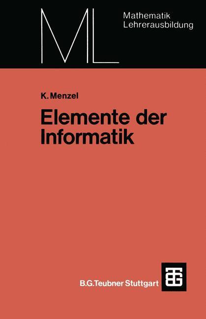 Elemente der Informatik als Buch von Klaus Menzel
