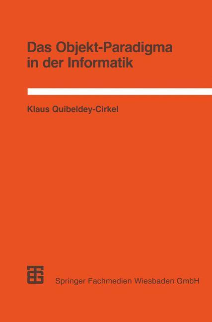 Das Objekt-Paradigma in der Informatik als Buch...