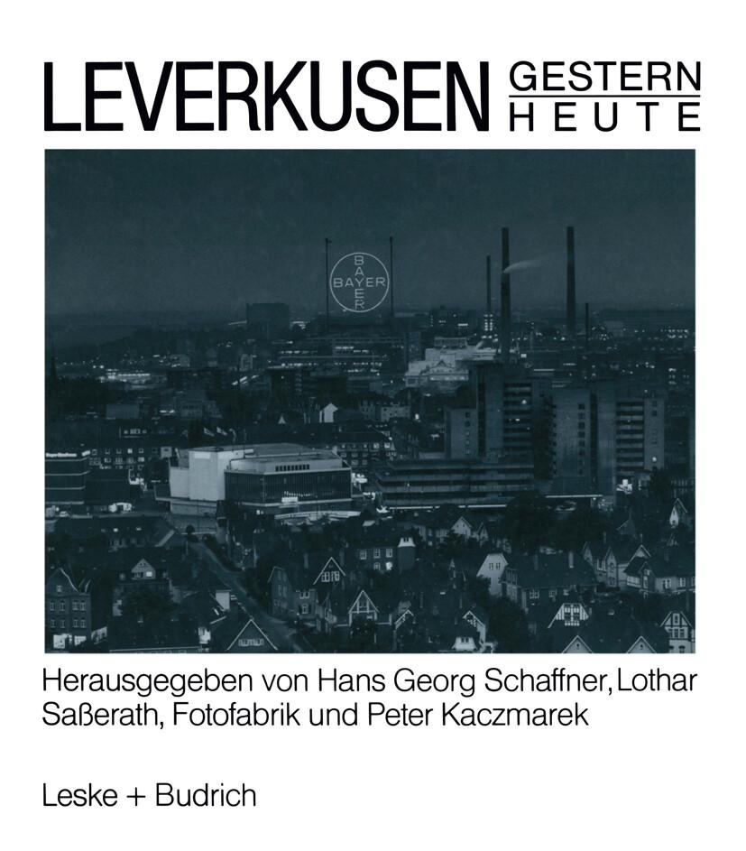 Leverkusen Gestern Heute als Buch von Hans Geor...