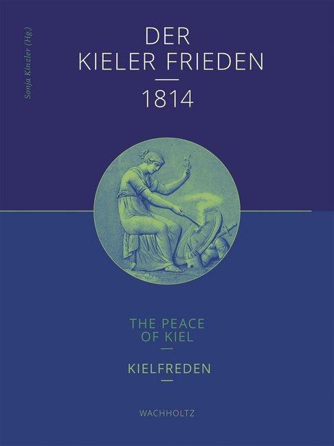 Der Kieler Frieden 1814 als Buch von