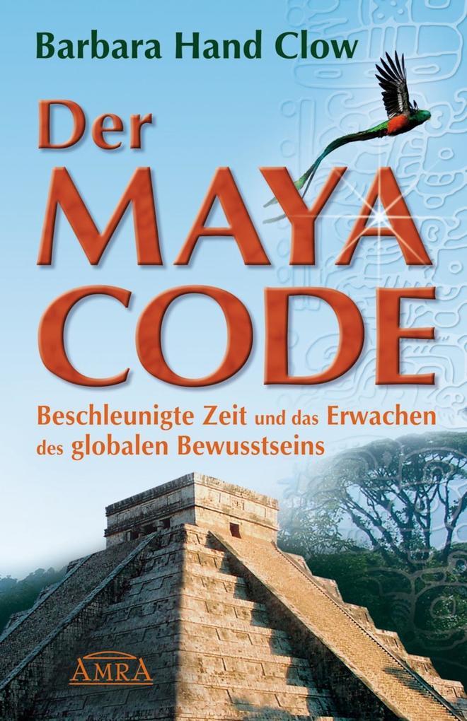 Der Maya Code als eBook Download von Barbara Ha...