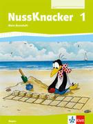 Der Nussknacker. Basisheft 1. Schuljahr. Ausgabe für Bayern