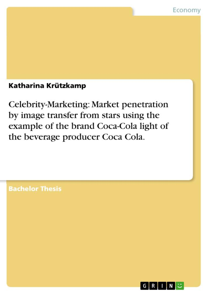 Celebrity-Marketing: Market penetration by imag...