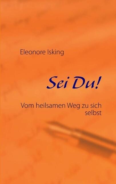 Sei Du! als eBook Download von Eleonore Isking - Eleonore Isking
