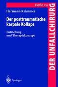 Der posttraumatische karpale Kollaps
