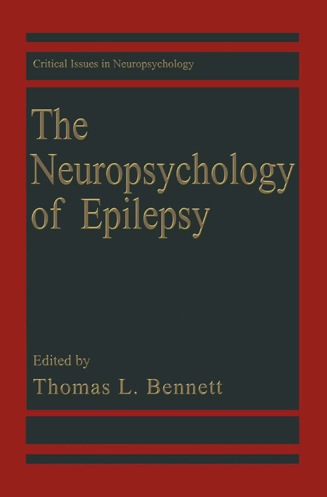 The Neuropsychology of Epilepsy als Buch