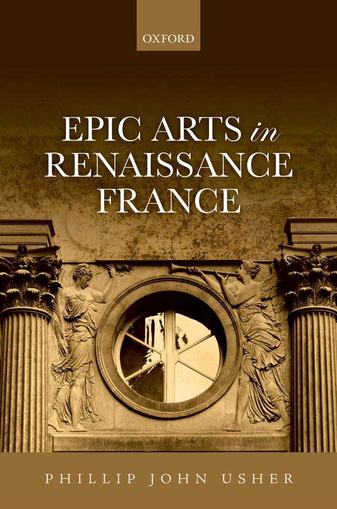 Epic Arts in Renaissance France als eBook Downl...