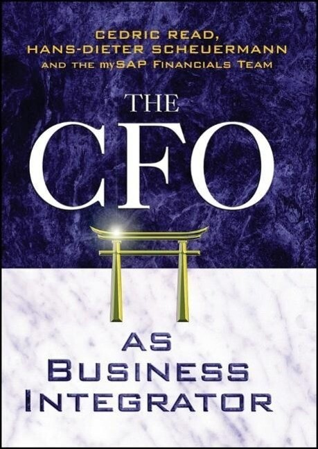 The CFO as Business Integrator als Buch