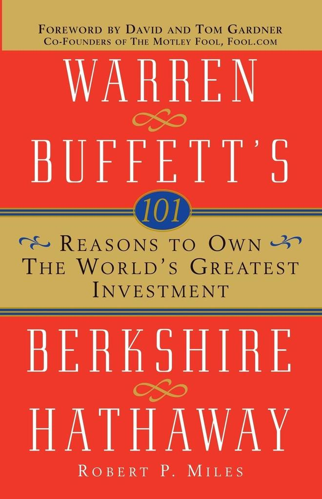 101 Reasons to Own the World's Greatest Investment: Warren Buffett's Berkshire Hathaway als Taschenbuch