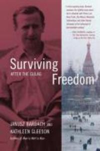 Surviving Freedom: After the Gulag als Buch