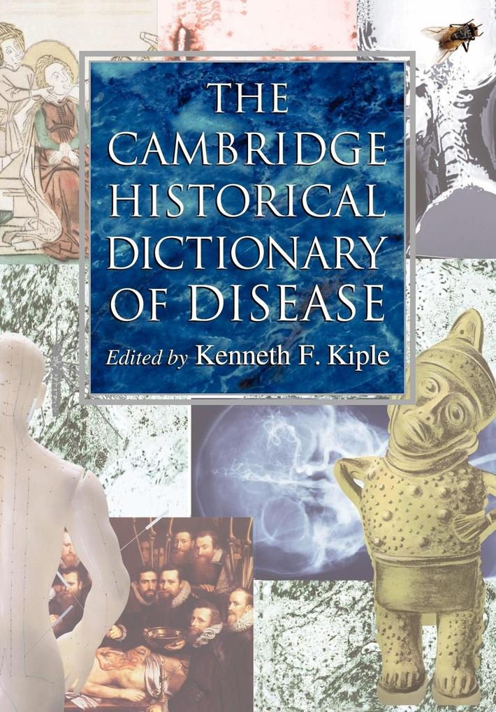 The Cambridge Historical Dictionary of Disease als Buch