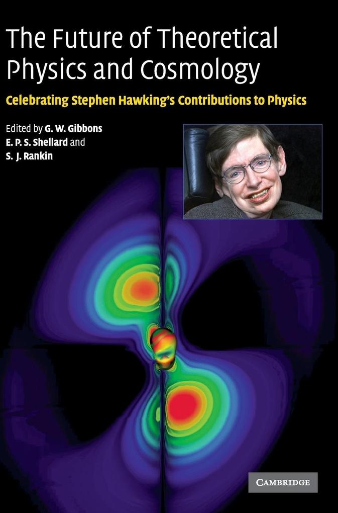 The Future of Theoretical Physics and Cosmology als Buch