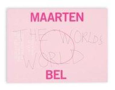 The World´S World als Taschenbuch von Maarten Bel