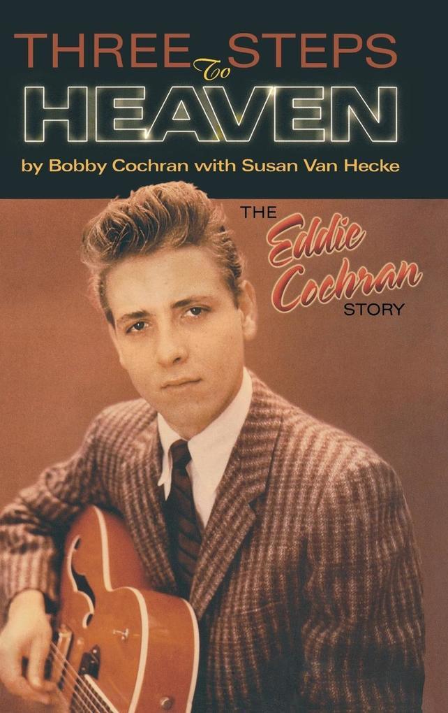 Three Steps to Heaven: The Eddie Cochran Story als Buch
