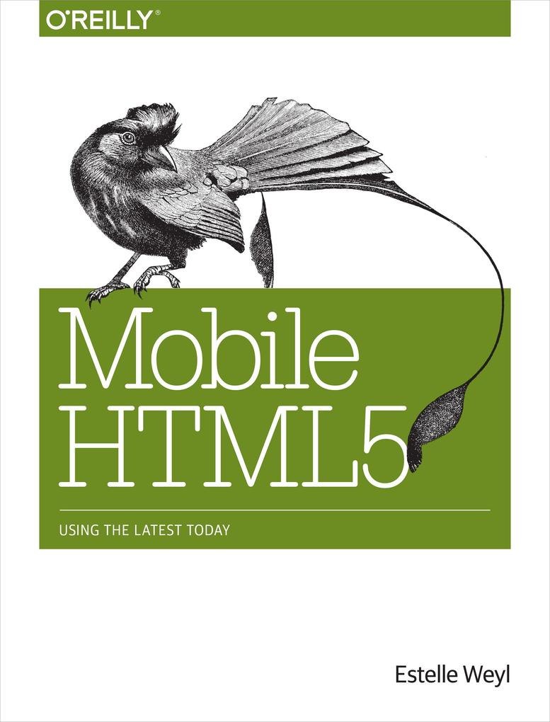 Mobile HTML5 als eBook Download von Estelle Weyl