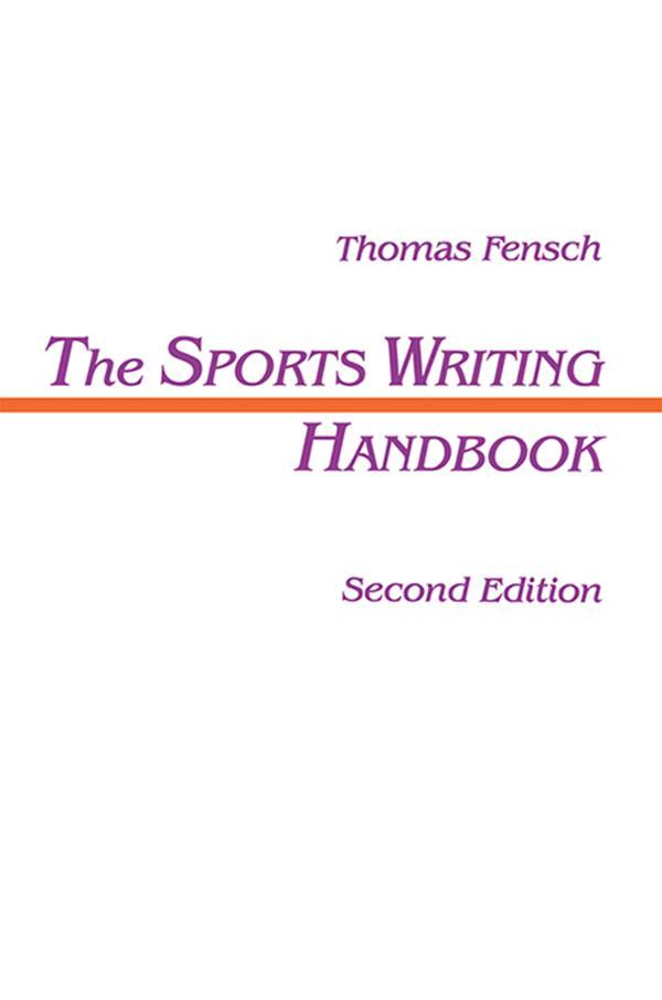 Sports Writing Handbook als eBook Download von ...