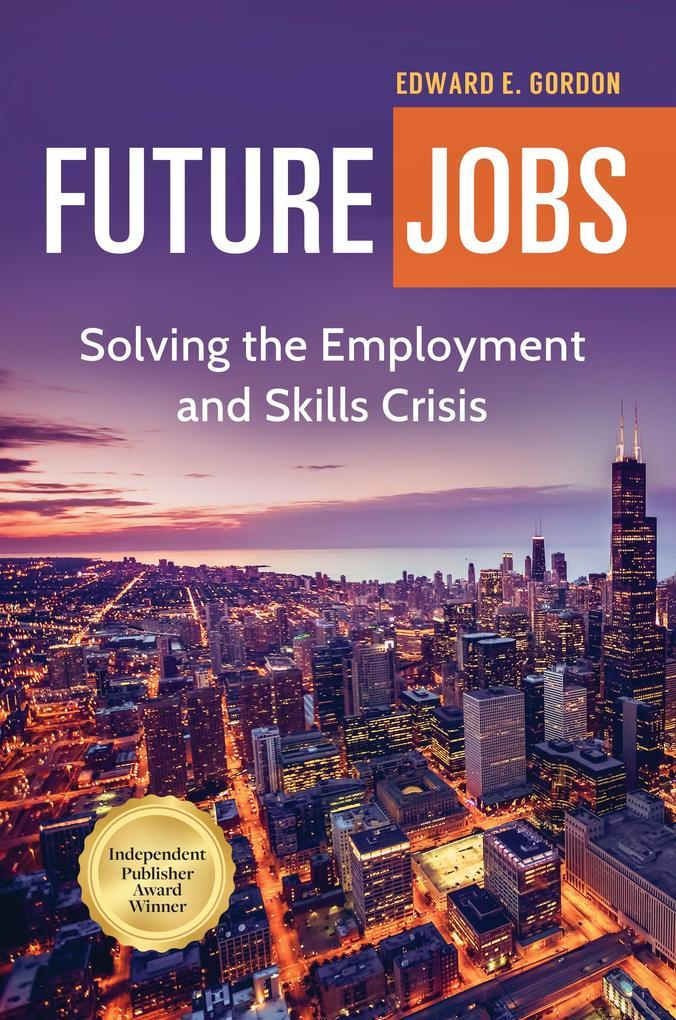 Future Jobs als eBook Download von Edward Gordon