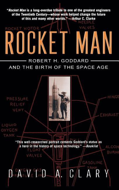 Rocket Man: Robert H. Goddard and the Birth of the Space Age als Buch