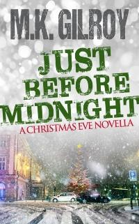 Just Before Midnight: A Christmas Eve Novella a...