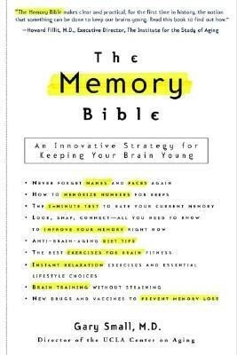 The Memory Bible: An Innovative Strategy for Keeping Your Brain Young als Taschenbuch