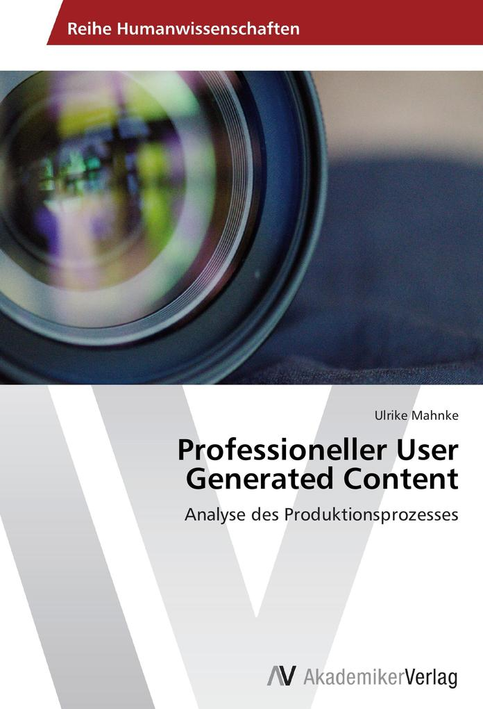 Professioneller User Generated Content als Buch...