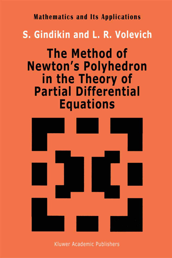 The Method of Newton's Polyhedron in the Theory of Partial Differential Equations als Buch
