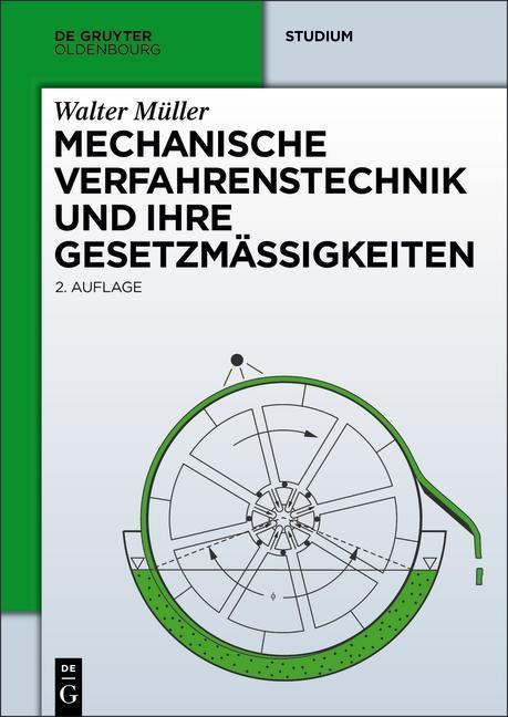 Mechanische Verfahrenstechnik und ihre Gesetzmä...