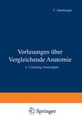 Vorlesungen Über Vergleichende Anatomie