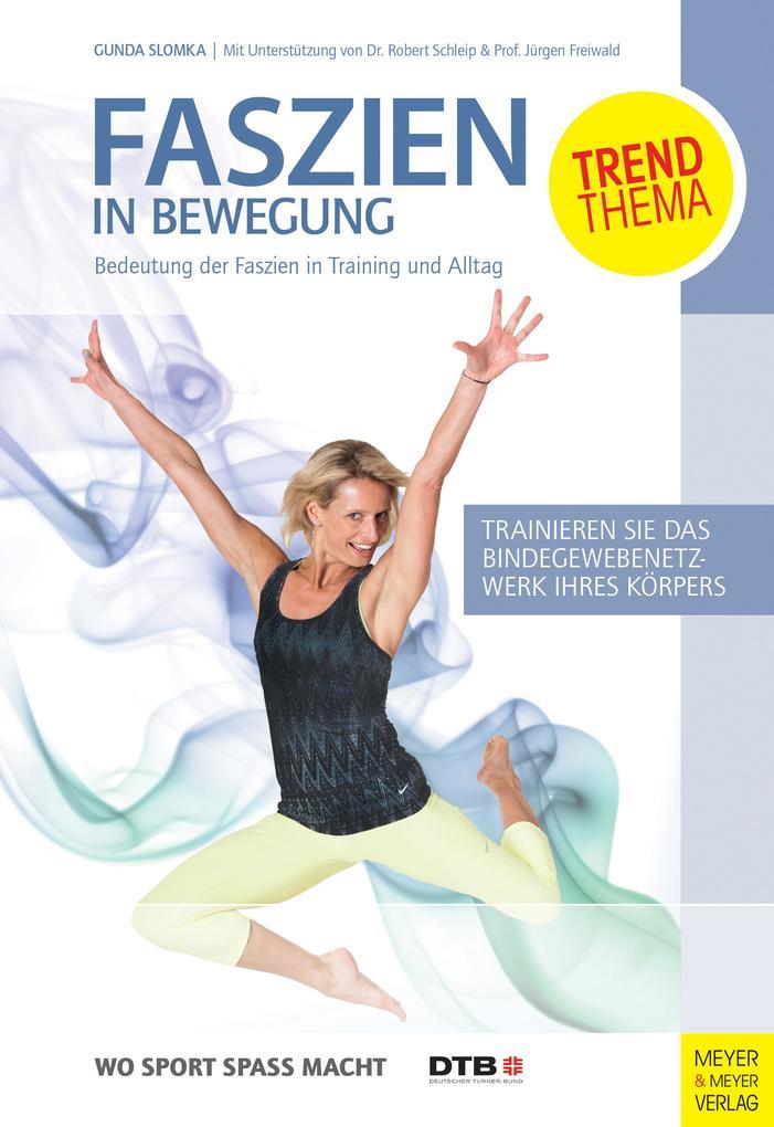Faszien in Bewegung als Buch von Gunda Slomka, ...