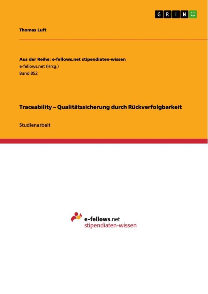 Traceability - Qualitätssicherung durch Rückver...
