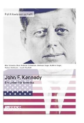 John F. Kennedy. Ein Leben für Amerika als Buch...