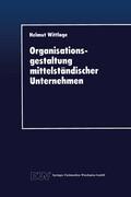 Organisationsgestaltung mittelständischer Unternehmen