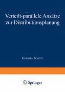 Verteilt-parallele Ansätze zur Distributionsplanung