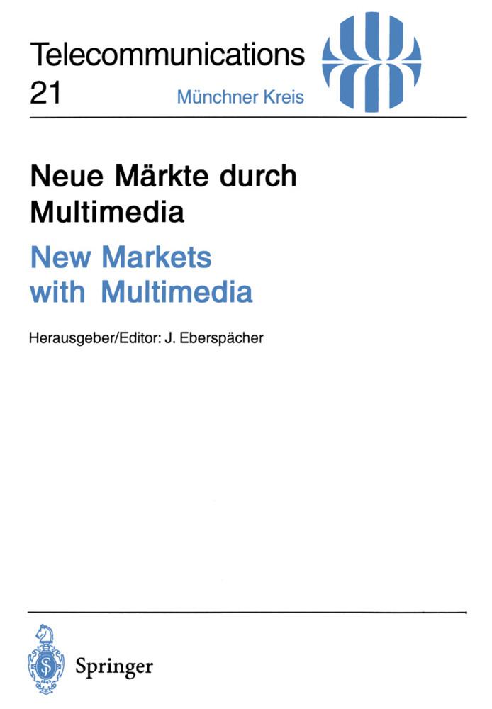 Neue Märkte durch Multimedia / New Markets with...