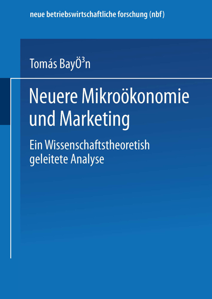 Neuere Mikroökonomie und Marketing als Buch von...