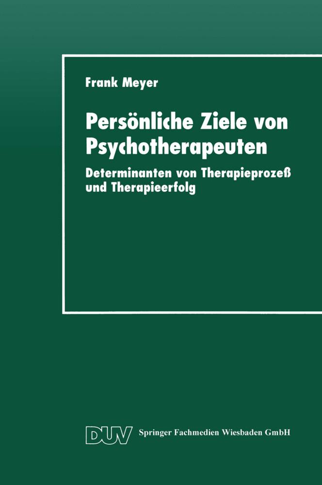 Persönliche Ziele von Psychotherapeuten als Buc...