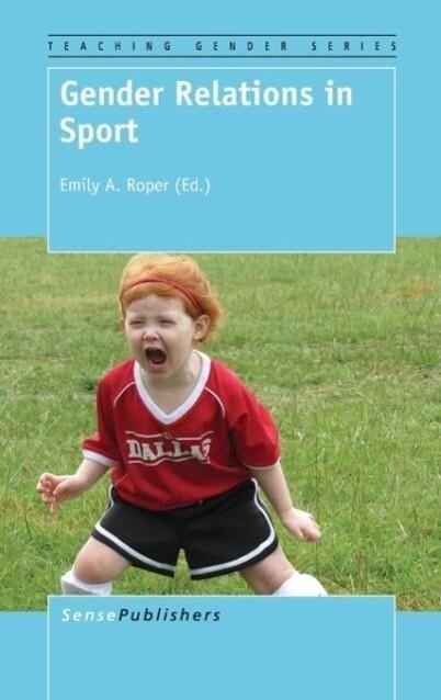 Gender Relations in Sport als Buch von