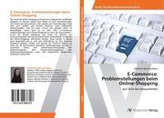 E-Commerce: Problemstellungen beim Online-Shopping