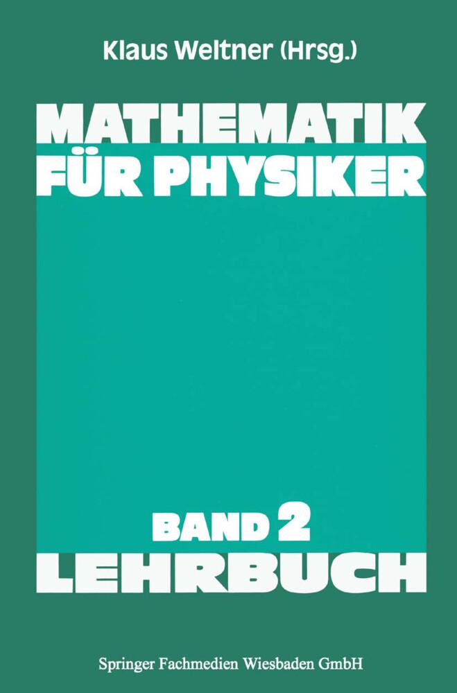 Mathematik für Physiker als Buch von Klaus Weltner