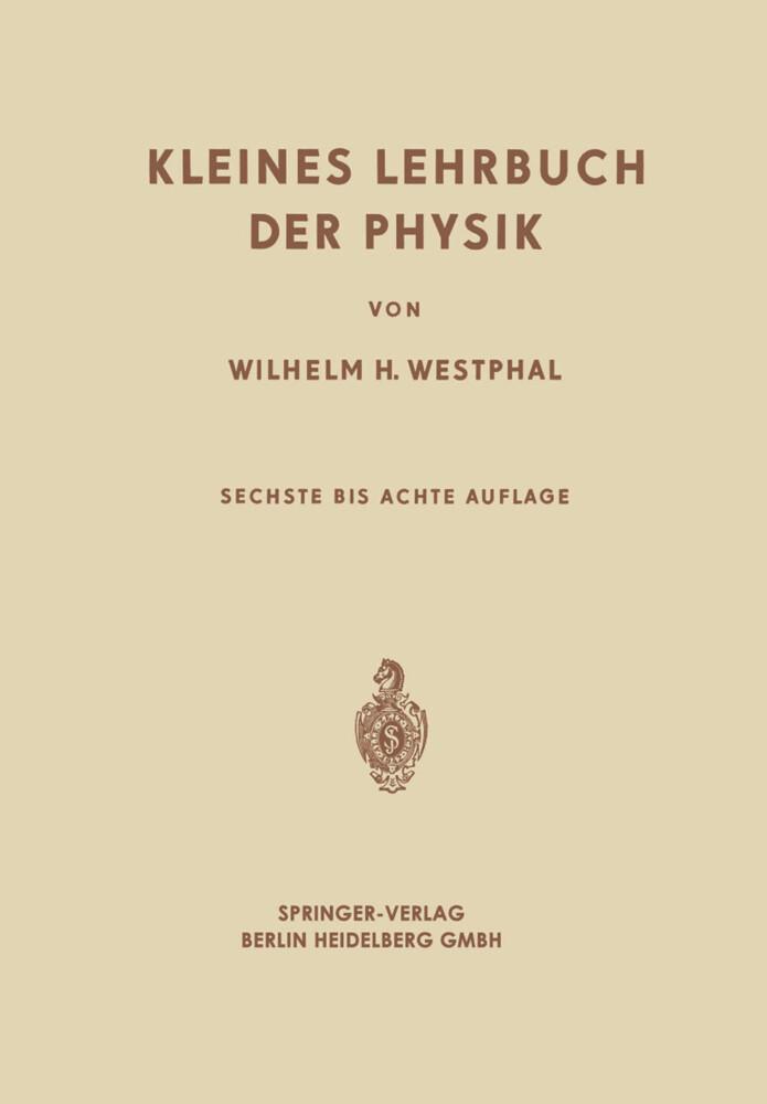 Kleines Lehrbuch der Physik als Buch von Wilhel...
