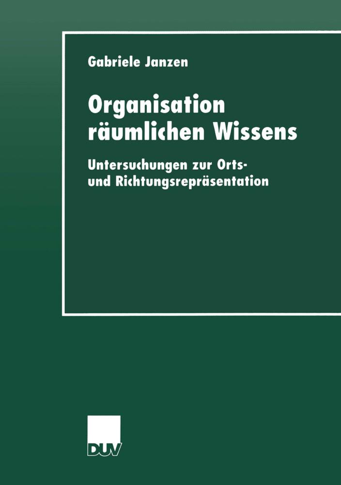 Organisation räumlichen Wissens als Buch von Ga...