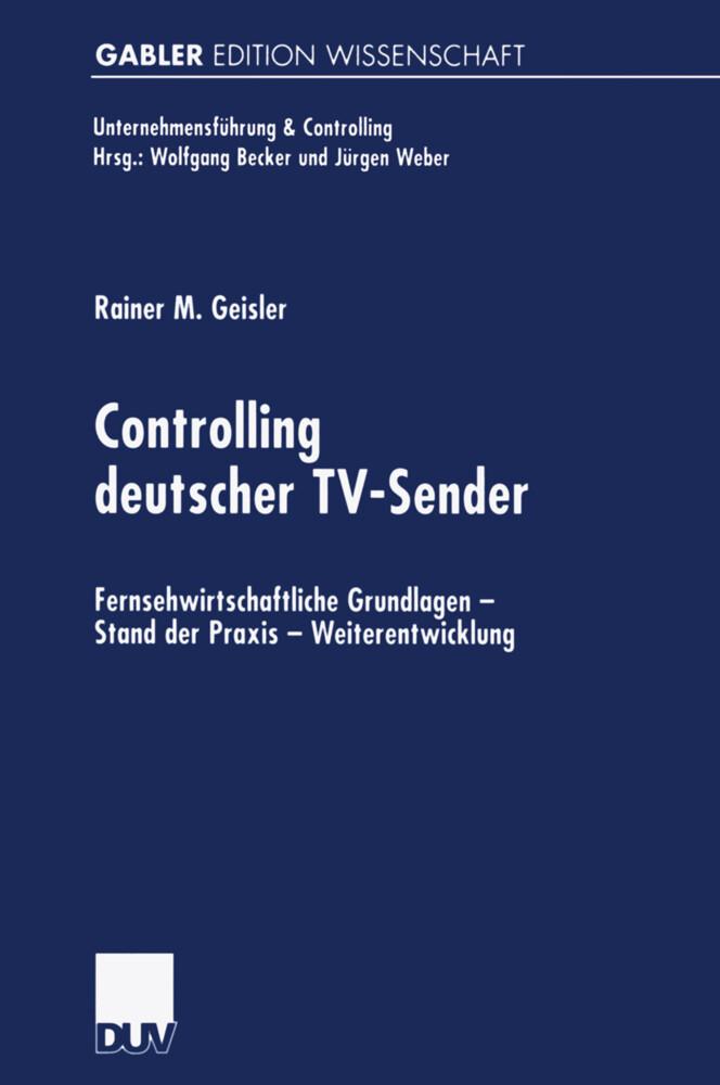 Controlling deutscher TV-Sender als Buch von Ra...