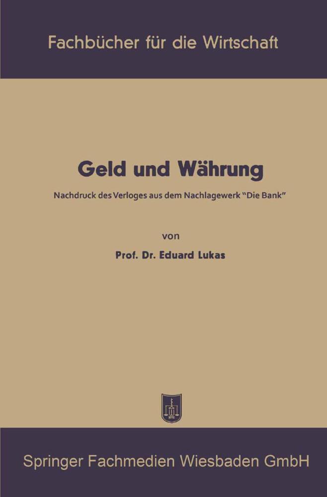 Geld und Währung als Buch von Eduard Lukas