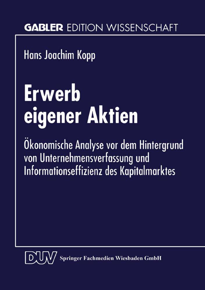 Erwerb eigener Aktien als Buch von Hans Joachim...