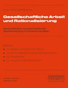 Gesellschaftliche Arbeit und Rationalisierung