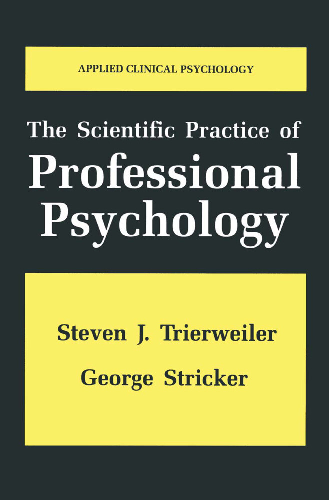 The Scientific Practice of Professional Psychol...