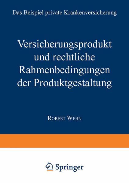 Versicherungsprodukt und rechtliche Rahmenbedin...