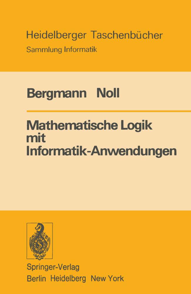 Mathematische Logik mit Informatik-Anwendungen ...